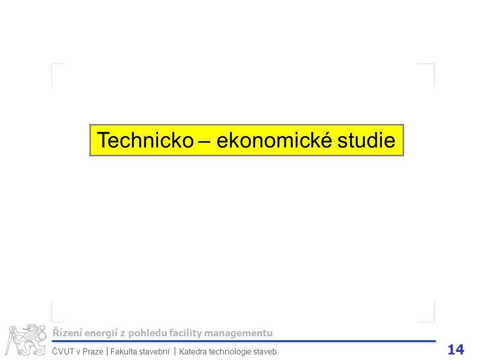 Technicko – ekonomické studie