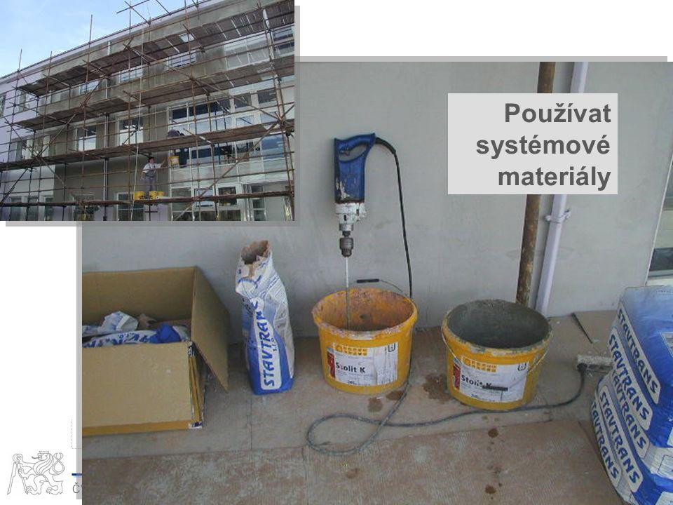 Používat systémové materiály