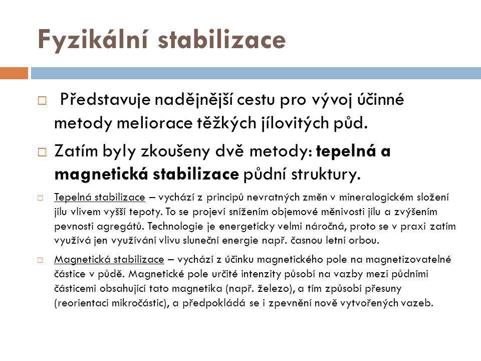Fyzikální stabilizace