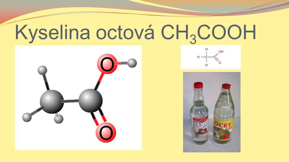 Kyselina octová CH3COOH