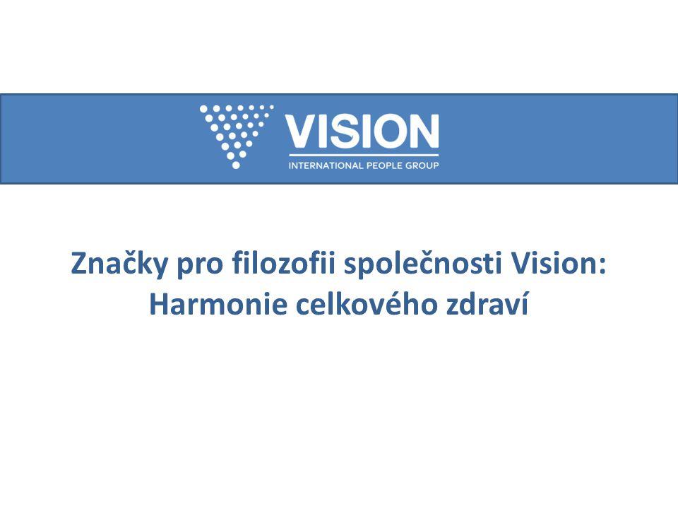 Značky pro filozofii společnosti Vision: Harmonie celkového zdraví