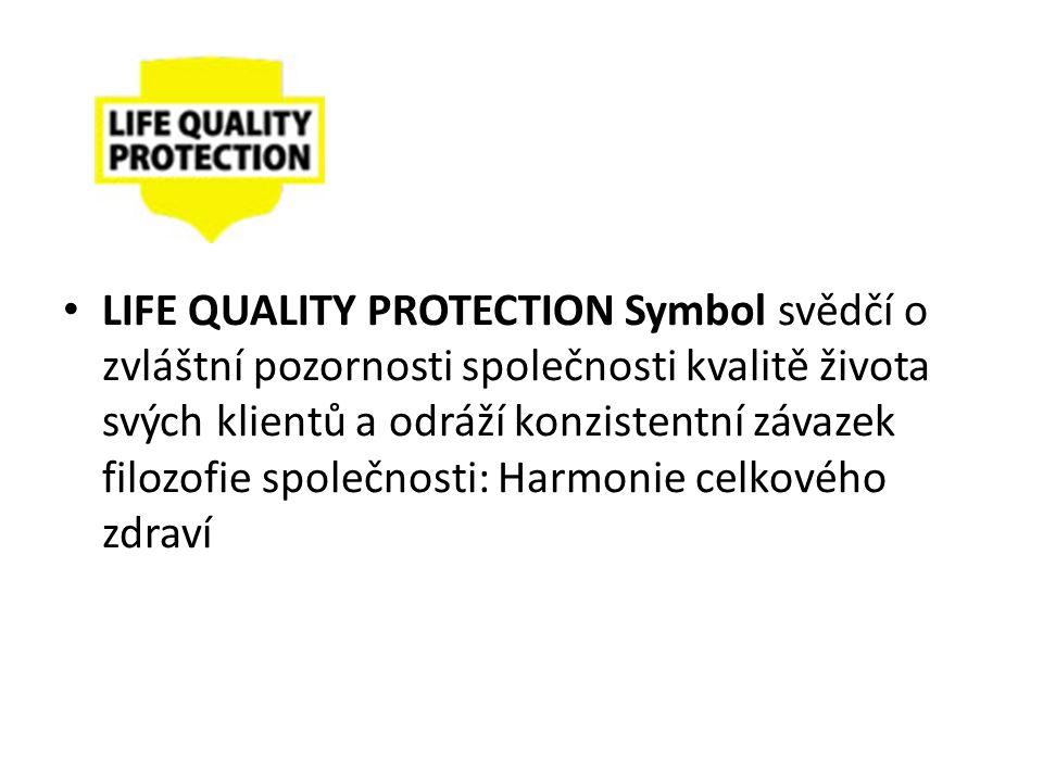LIFE QUALITY PROTECTION Symbol svědčí o zvláštní pozornosti společnosti kvalitě života svých klientů a odráží konzistentní závazek filozofie společnosti: Harmonie celkového zdraví