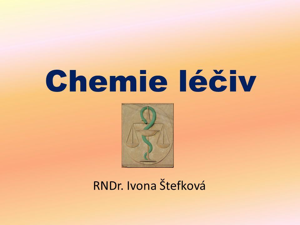Chemie léčiv RNDr. Ivona Štefková obr.: