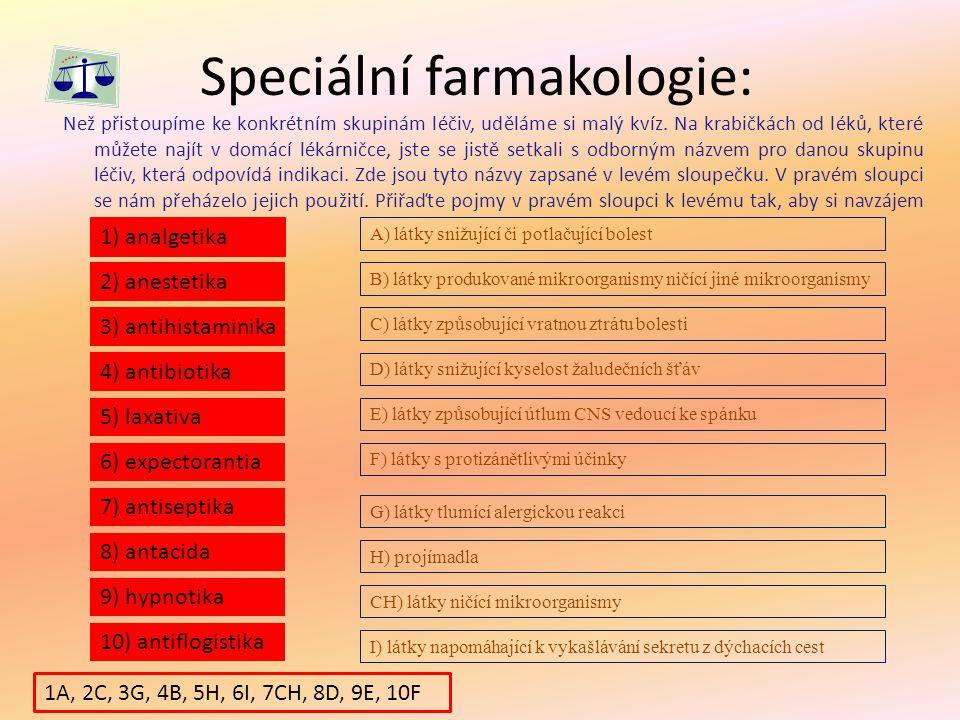 Speciální farmakologie: