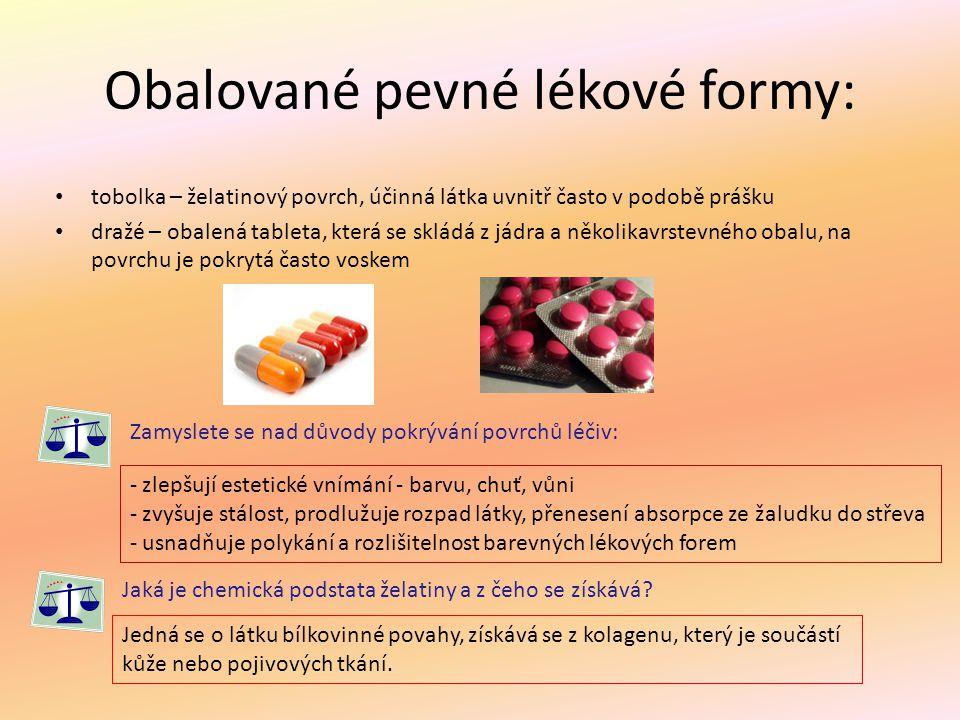 Obalované pevné lékové formy:
