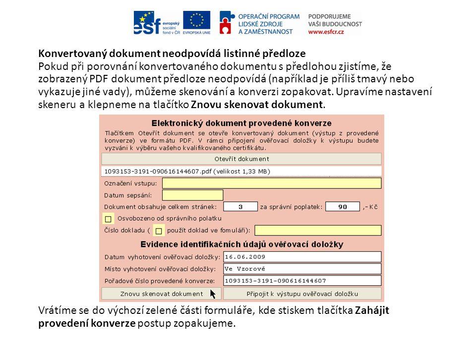 Konvertovaný dokument neodpovídá listinné předloze