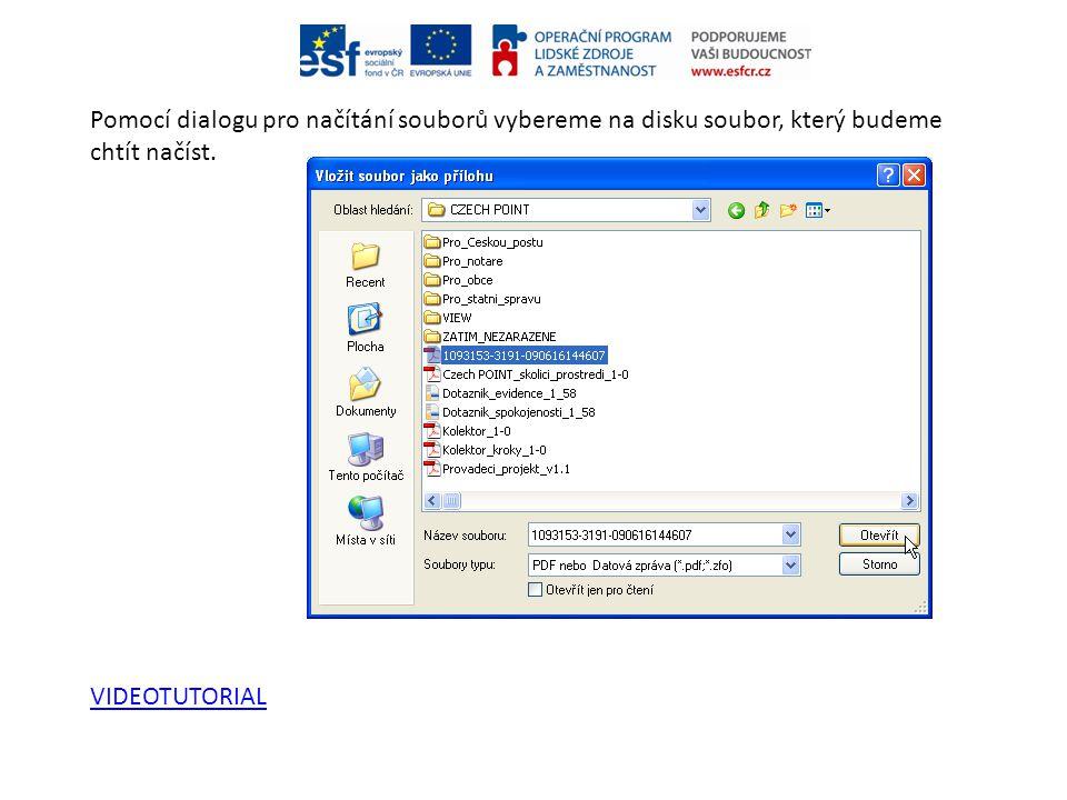 Pomocí dialogu pro načítání souborů vybereme na disku soubor, který budeme chtít načíst.