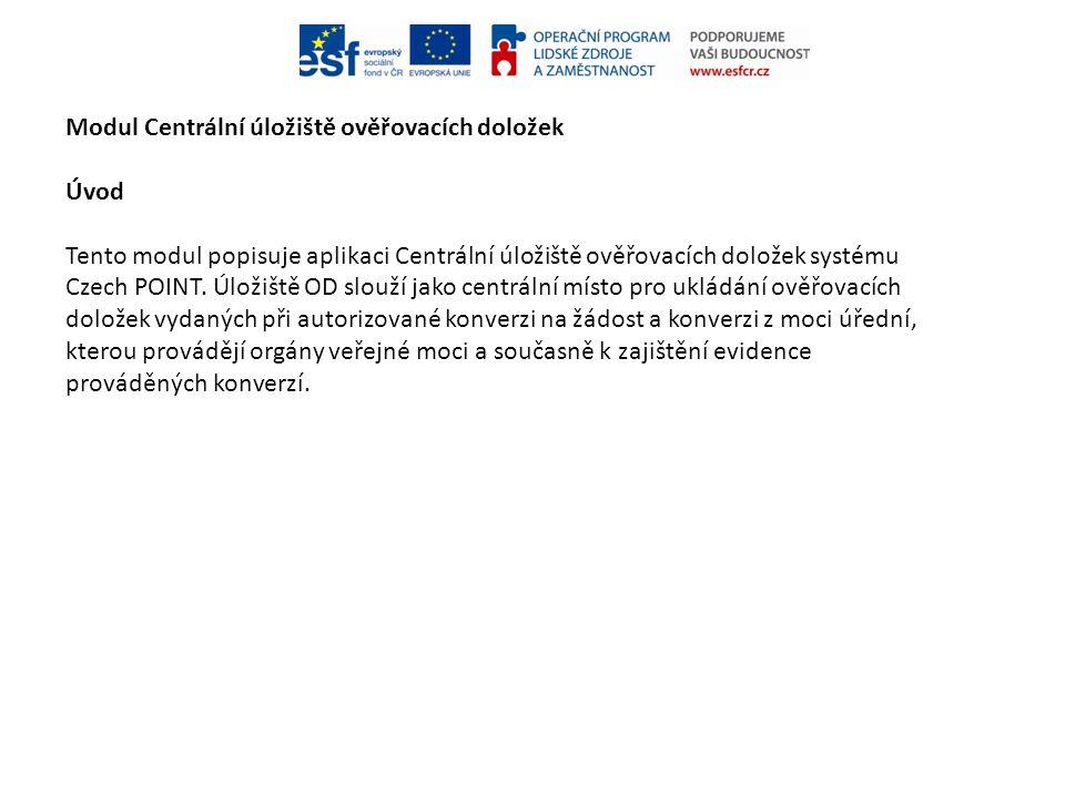 Modul Centrální úložiště ověřovacích doložek