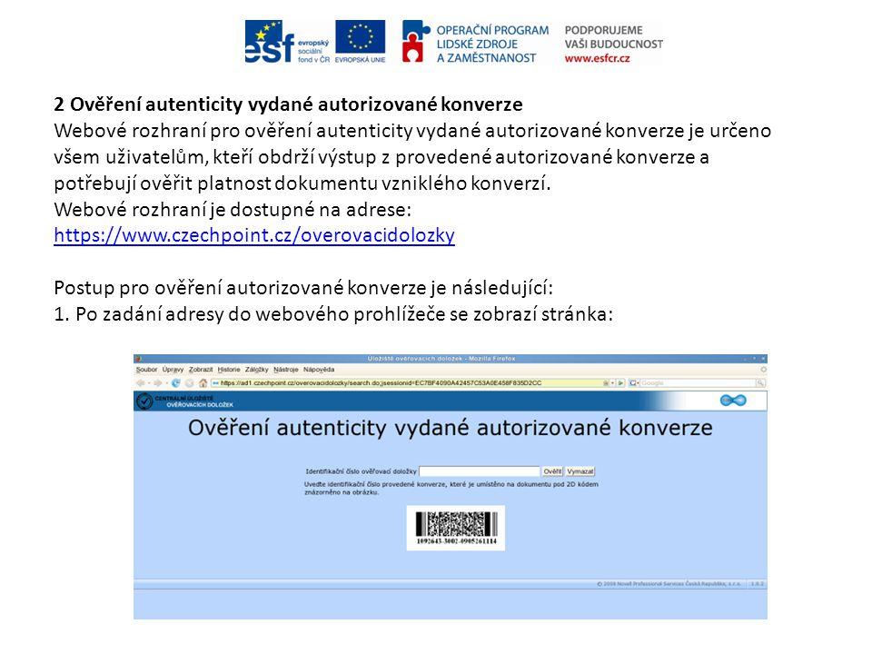2 Ověření autenticity vydané autorizované konverze