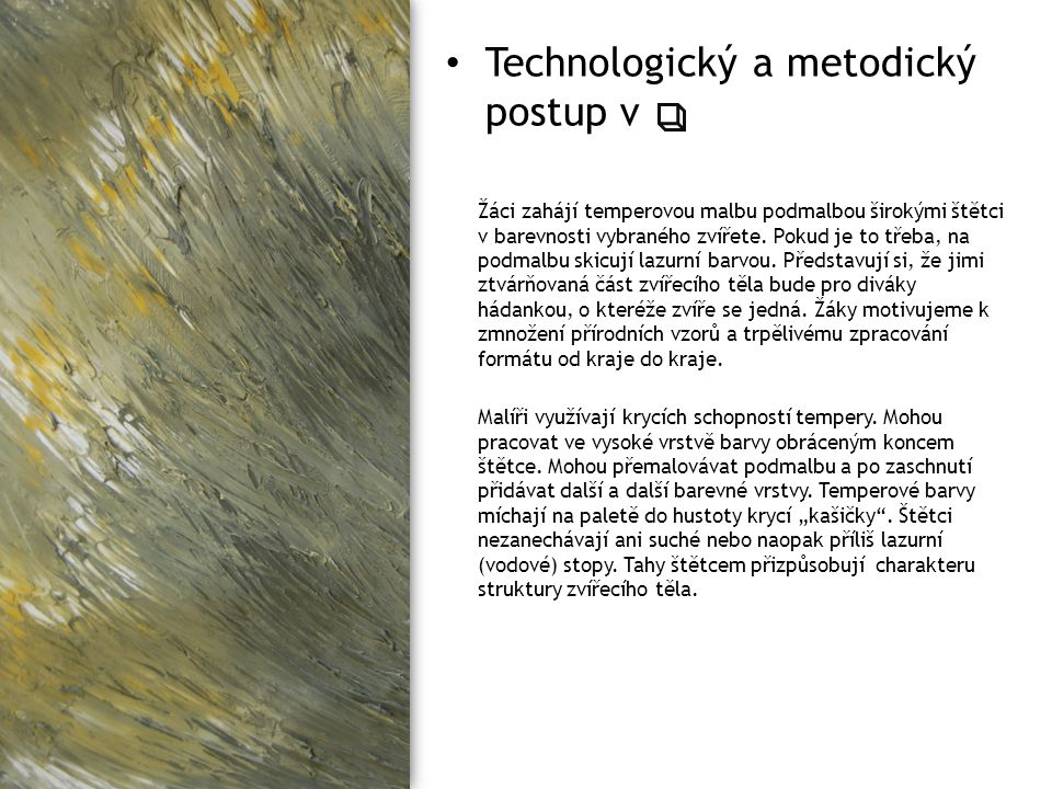 Technologický a metodický postup v