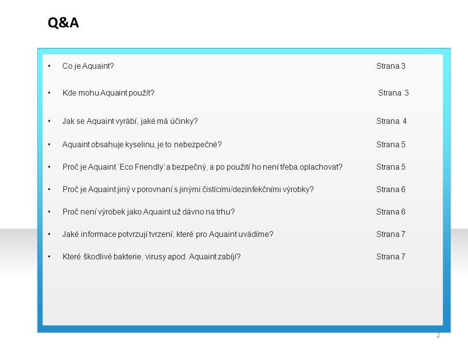 Q&A Co je Aquaint Strana 3 Kde mohu Aquaint použít Strana 3