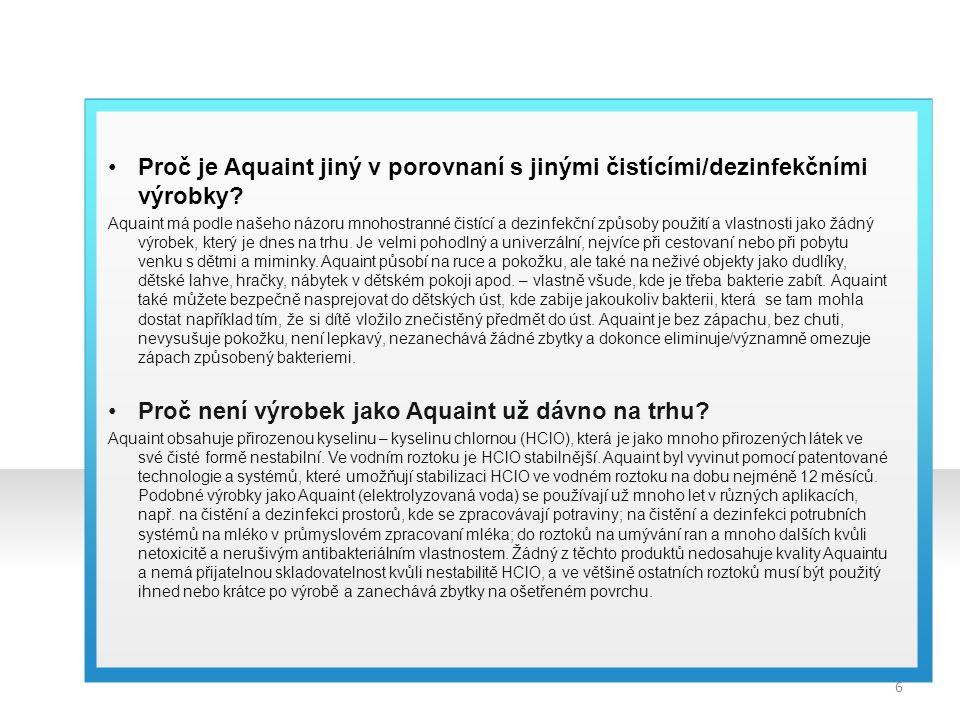 Proč není výrobek jako Aquaint už dávno na trhu