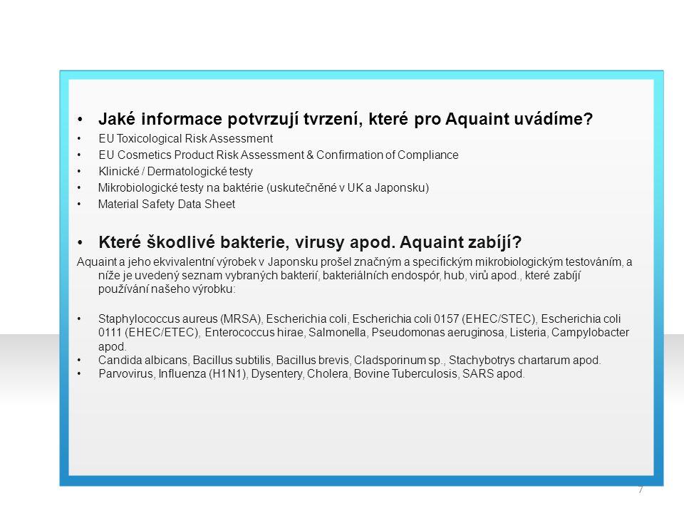 Jaké informace potvrzují tvrzení, které pro Aquaint uvádíme