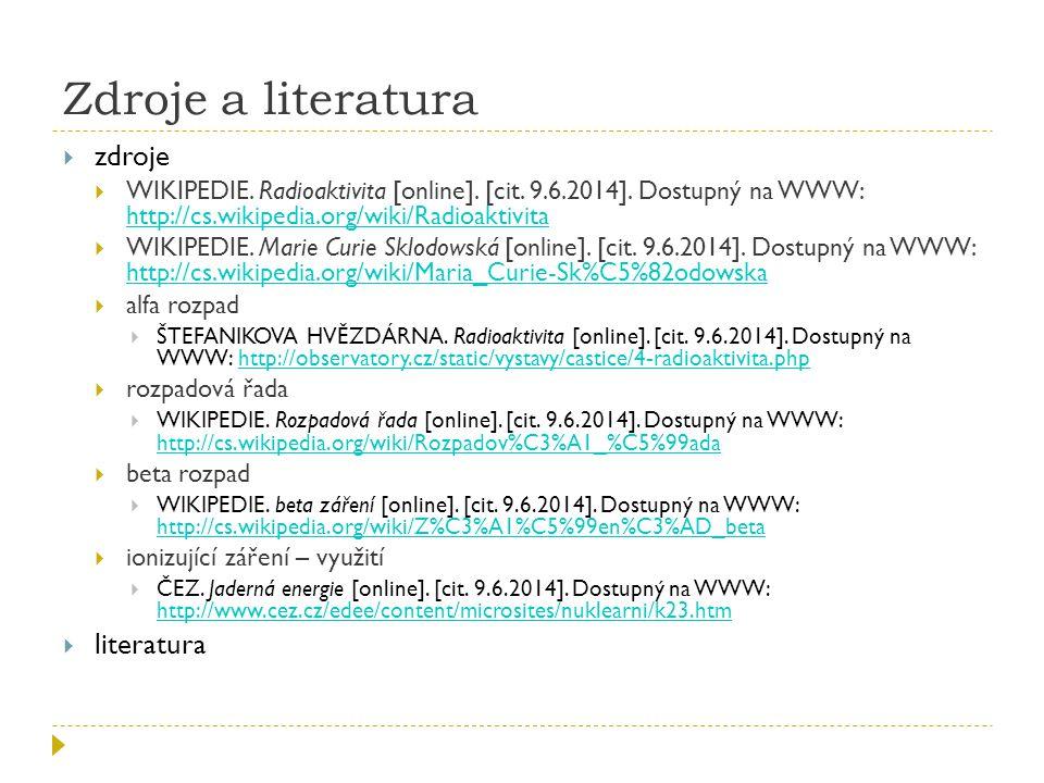 Zdroje a literatura zdroje literatura