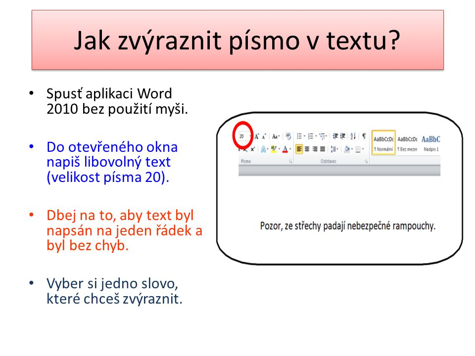 Jak zvýraznit písmo v textu