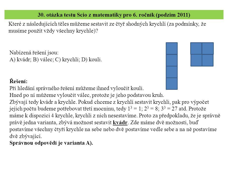 30. otázka testu Scio z matematiky pro 6. ročník (podzim 2011)