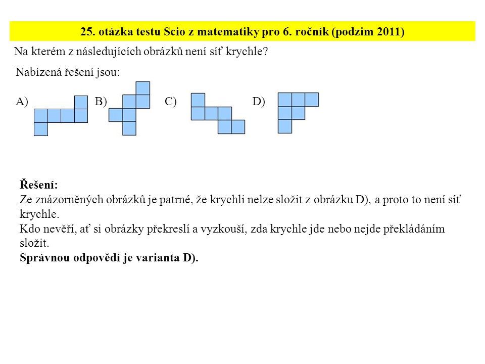 25. otázka testu Scio z matematiky pro 6. ročník (podzim 2011)