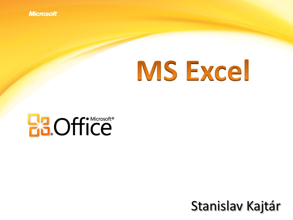 MS Excel Stanislav Kajtár