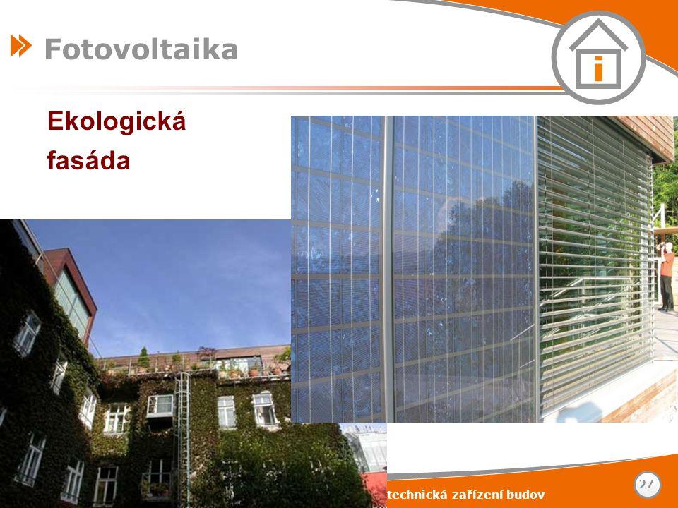 Fotovoltaika Ekologická fasáda