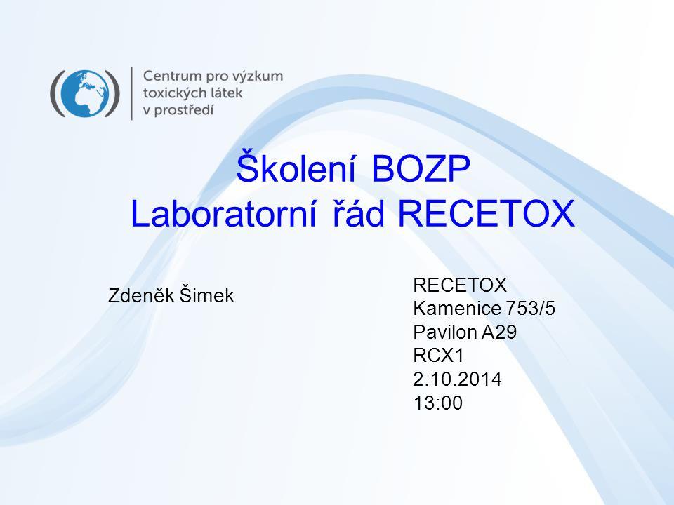 Školení BOZP Laboratorní řád RECETOX