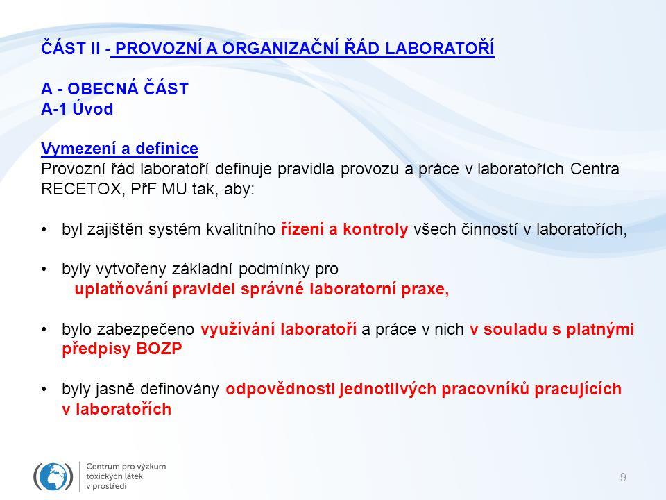 Část II - Provozní a organizační řád laboratoří