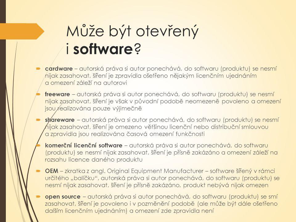 Může být otevřený i software