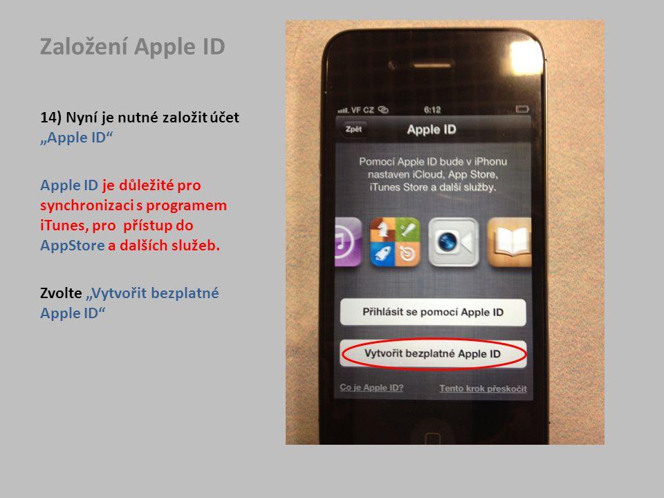 """Založení Apple ID 14) Nyní je nutné založit účet """"Apple ID"""
