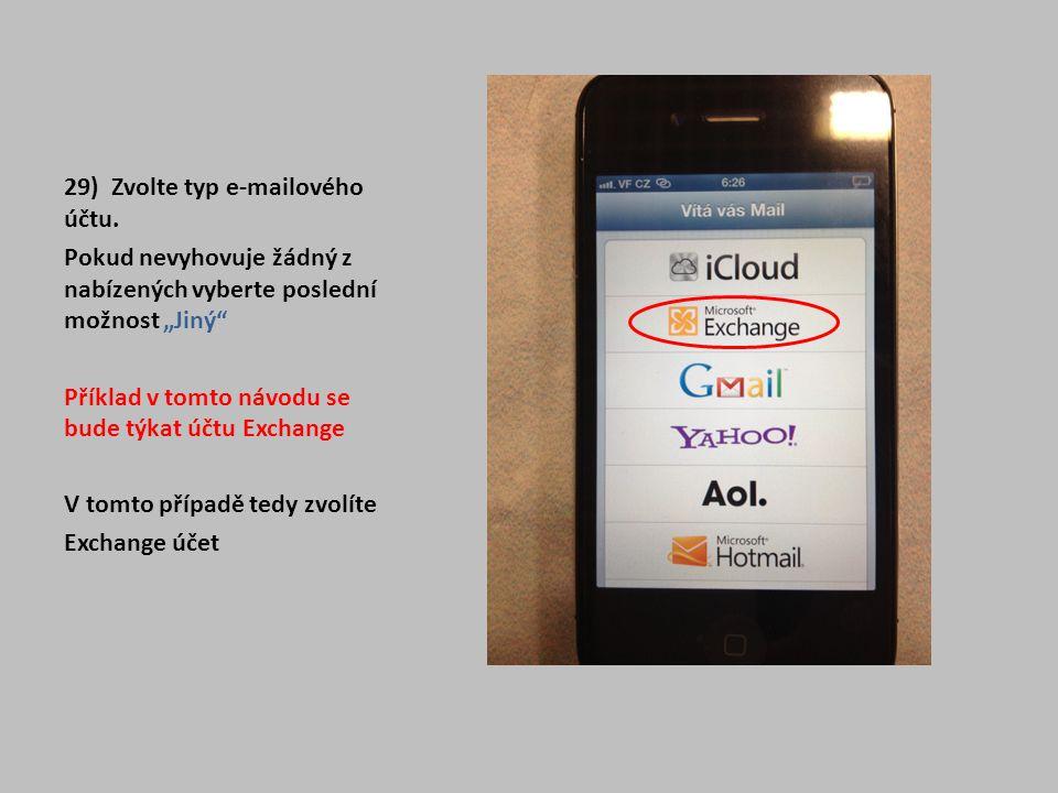 29) Zvolte typ e-mailového účtu.