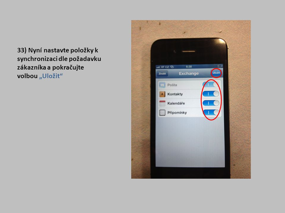 """33) Nyní nastavte položky k synchronizaci dle požadavku zákazníka a pokračujte volbou """"Uložit"""
