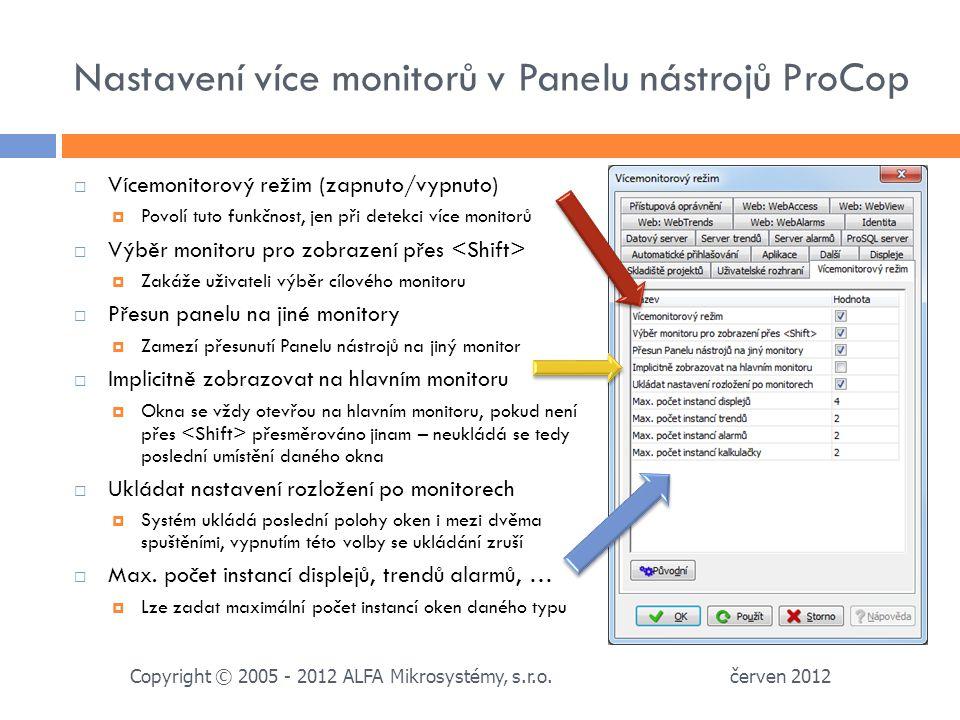 Nastavení více monitorů v Panelu nástrojů ProCop