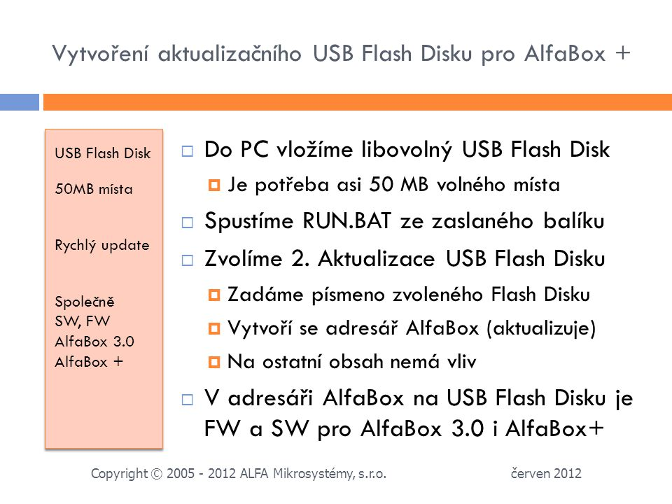 Vytvoření aktualizačního USB Flash Disku pro AlfaBox +