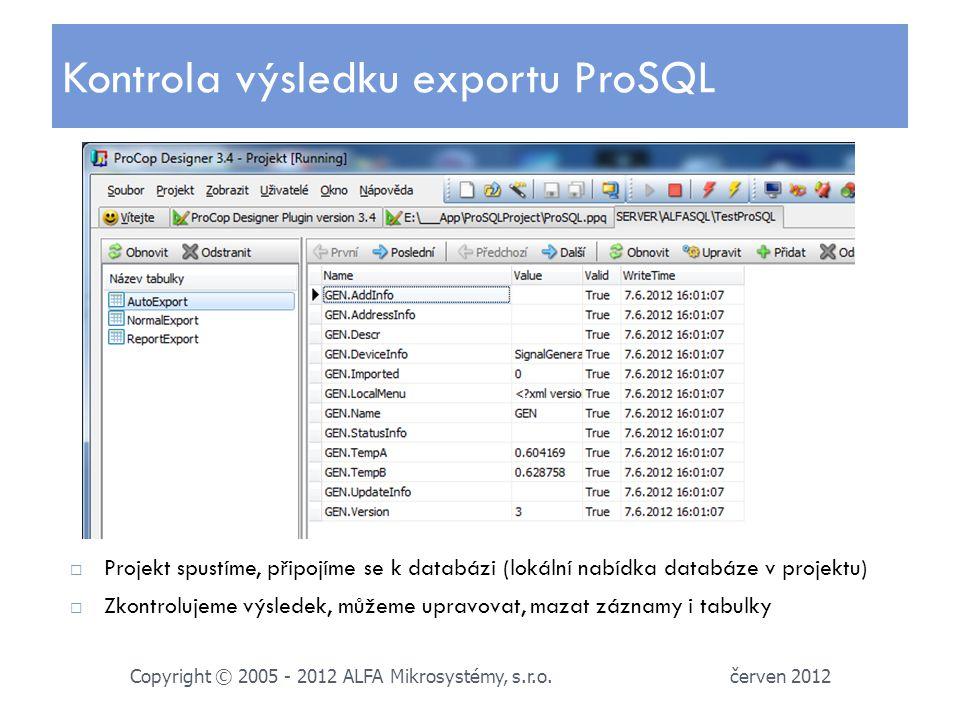 Kontrola výsledku exportu ProSQL