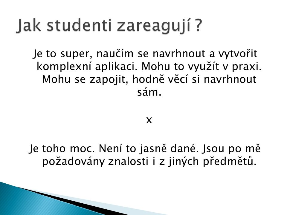 Jak studenti zareagují