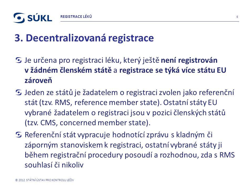 3. Decentralizovaná registrace