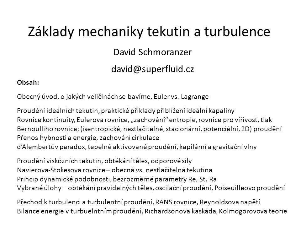 Základy mechaniky tekutin a turbulence
