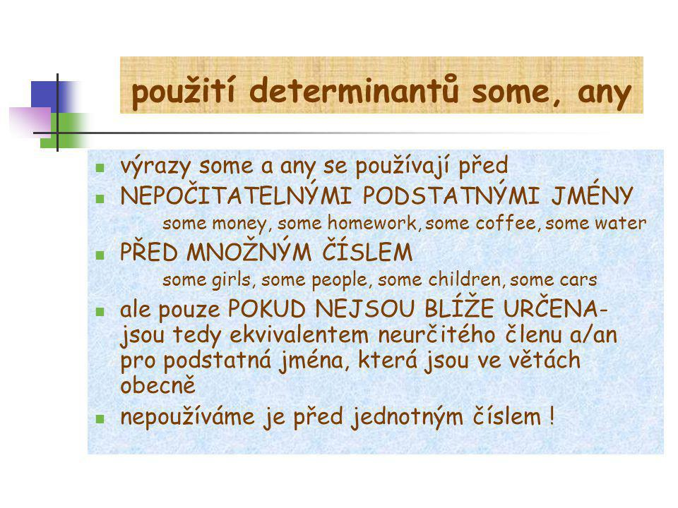 použití determinantů some, any