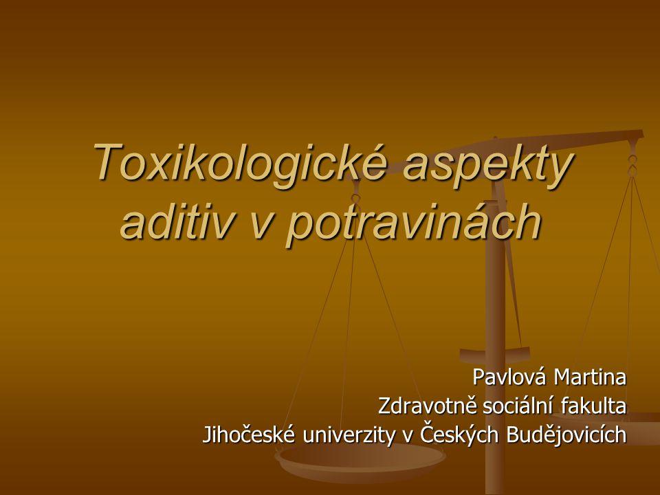Toxikologické aspekty aditiv v potravinách