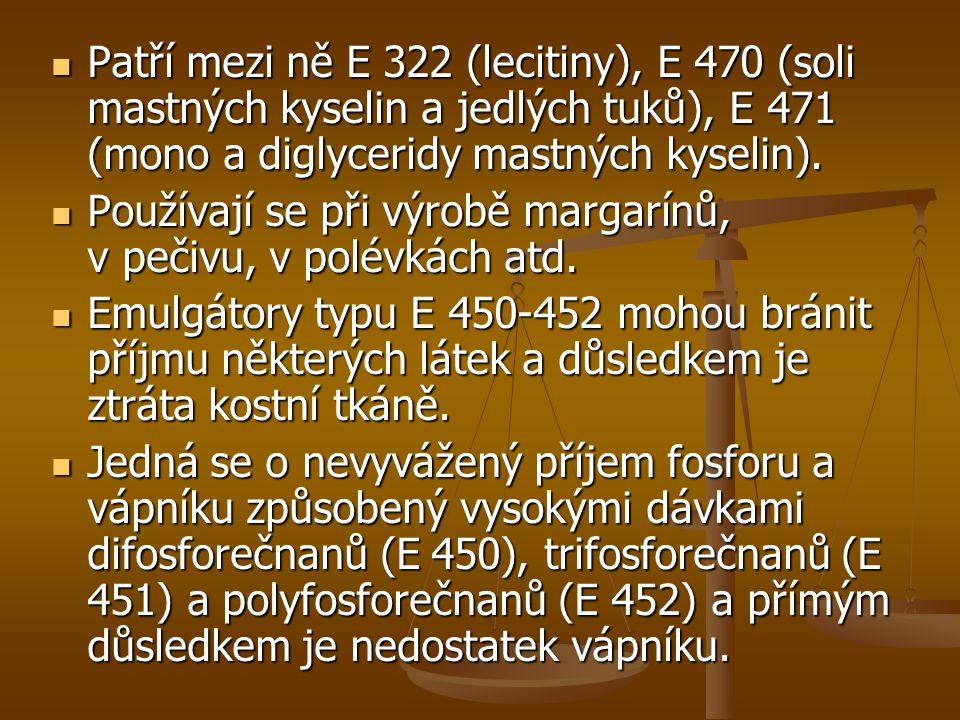 Patří mezi ně E 322 (lecitiny), E 470 (soli mastných kyselin a jedlých tuků), E 471 (mono a diglyceridy mastných kyselin).