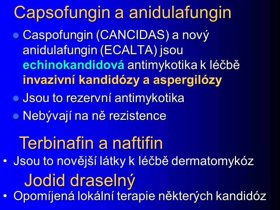 Capsofungin a anidulafungin