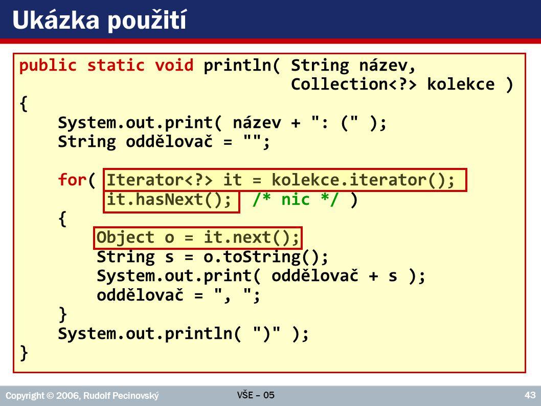 Ukázka použití public static void println( String název,