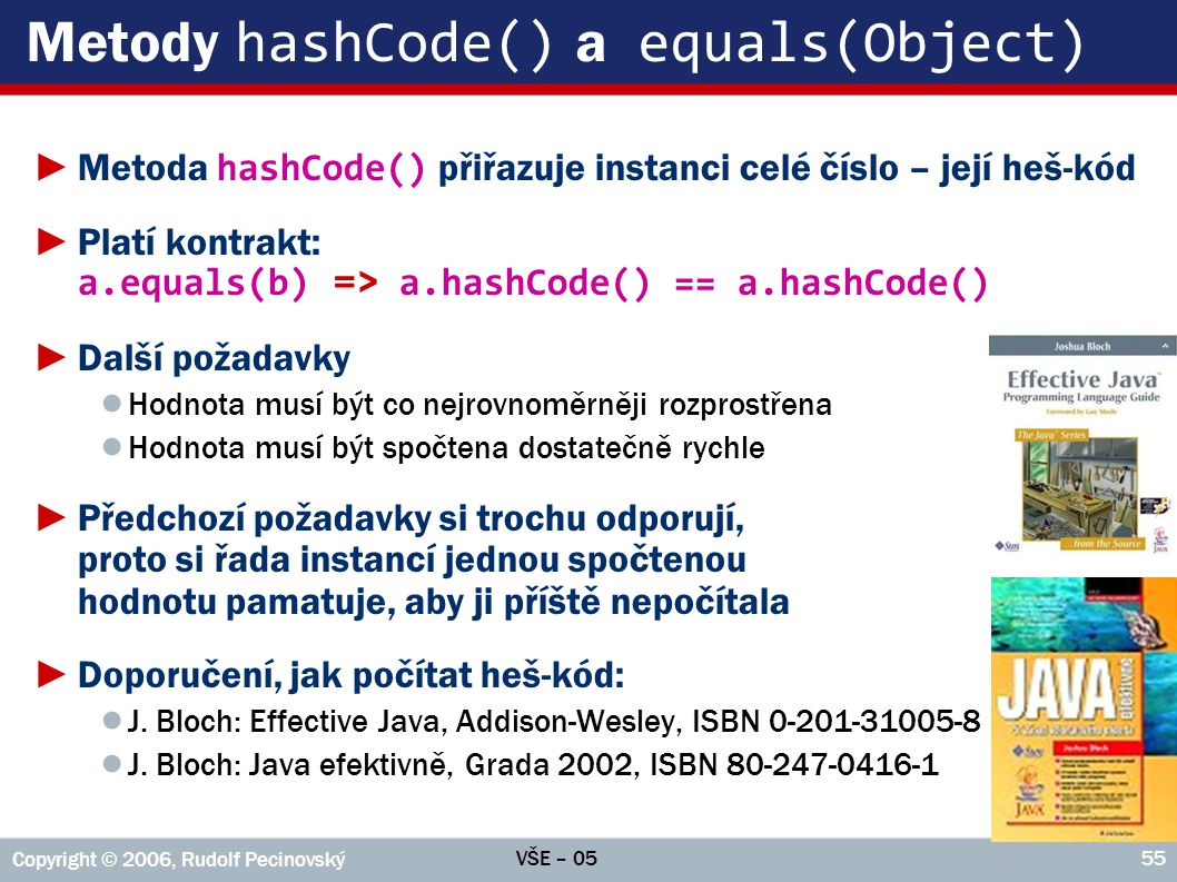 Metody hashCode() a equals(Object)