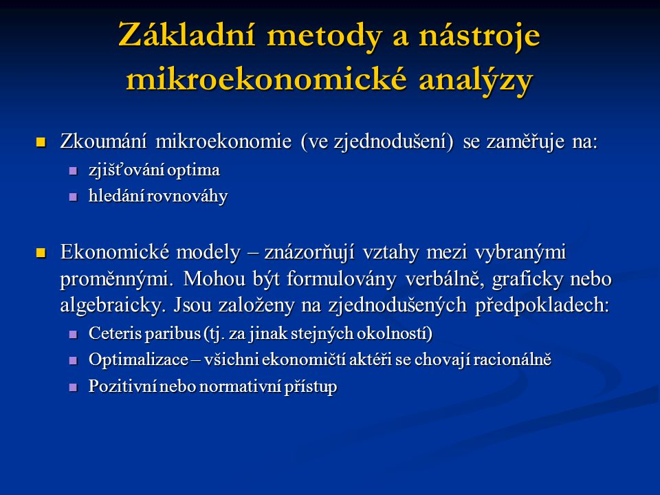 Základní metody a nástroje mikroekonomické analýzy