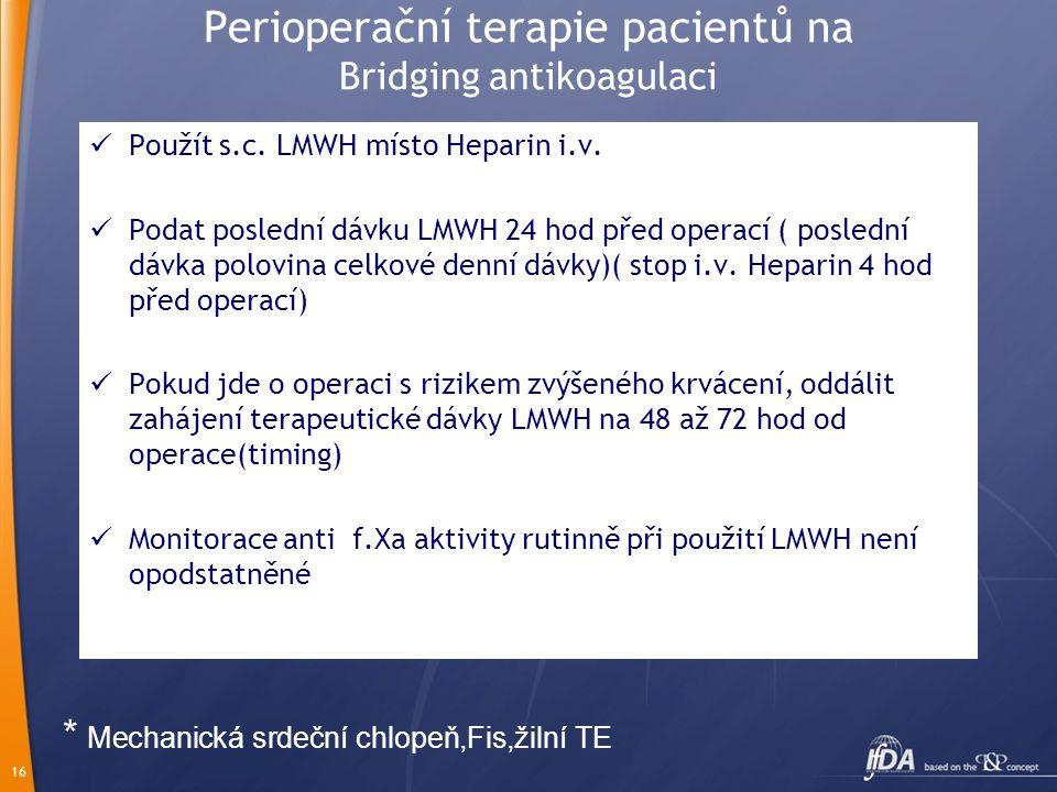 Perioperační terapie pacientů na Bridging antikoagulaci