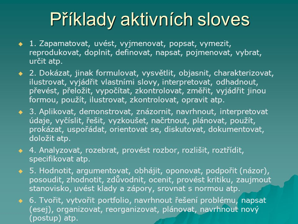 Příklady aktivních sloves