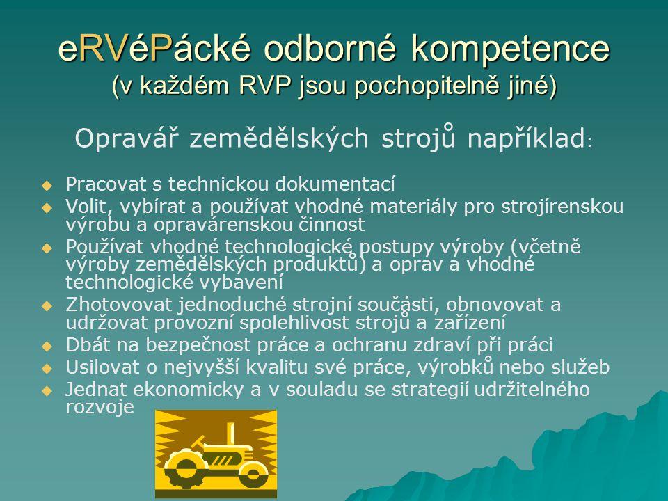 eRVéPácké odborné kompetence (v každém RVP jsou pochopitelně jiné)