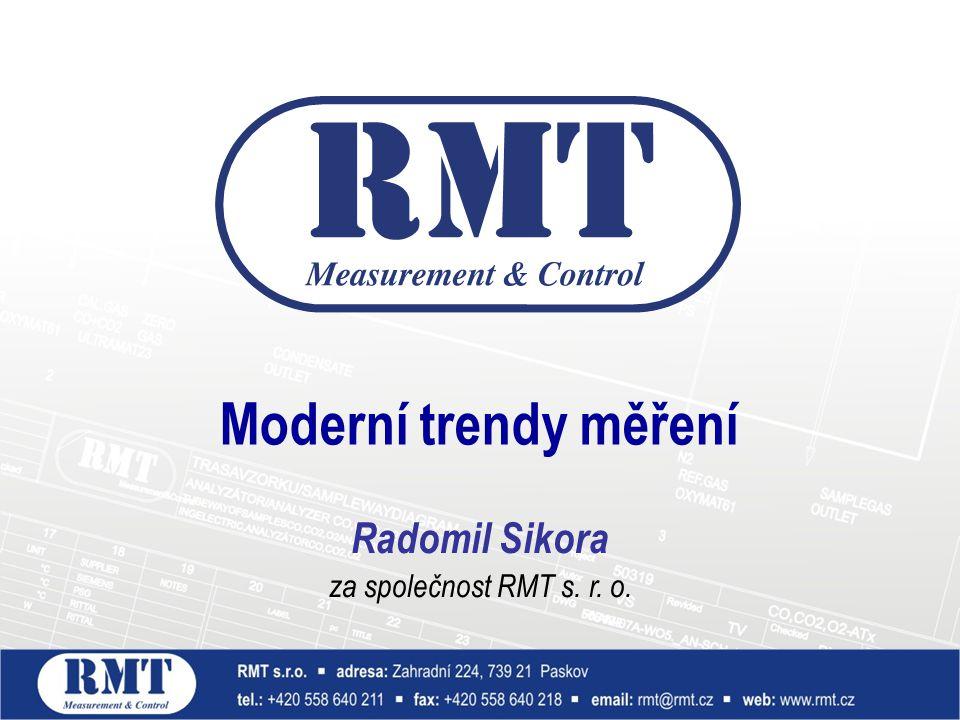Moderní trendy měření Radomil Sikora za společnost RMT s. r. o.