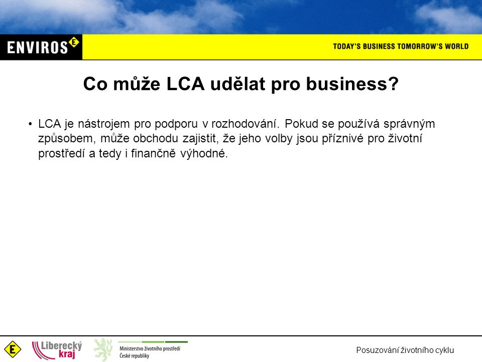 Co může LCA udělat pro business