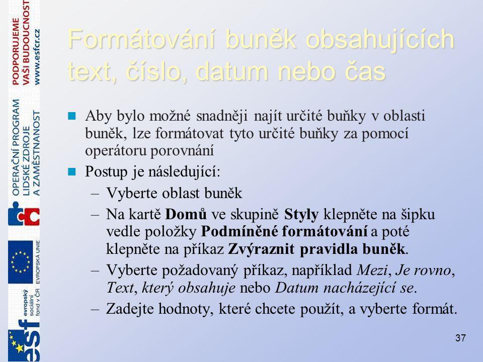Formátování buněk obsahujících text, číslo, datum nebo čas