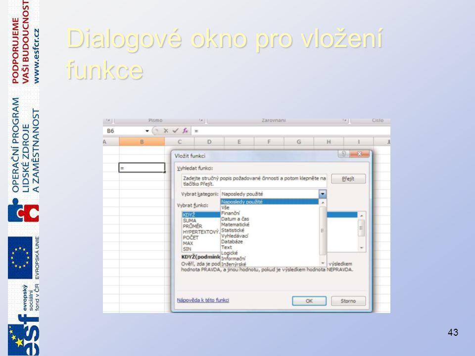 Dialogové okno pro vložení funkce