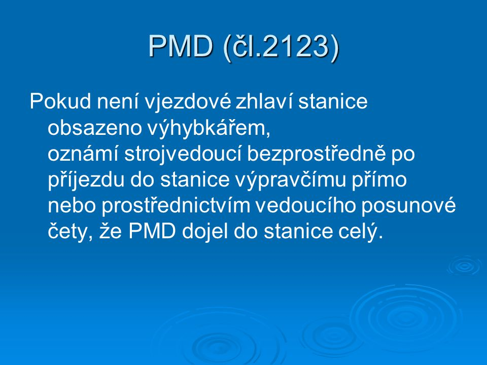 PMD (čl.2123)